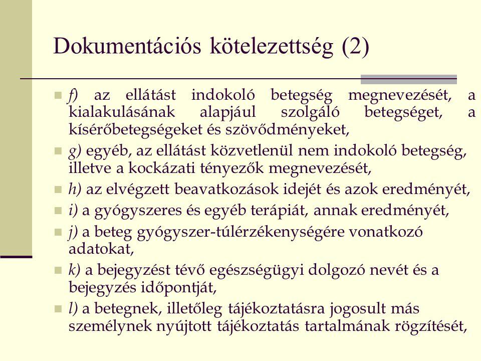 Dokumentációs kötelezettség (2)