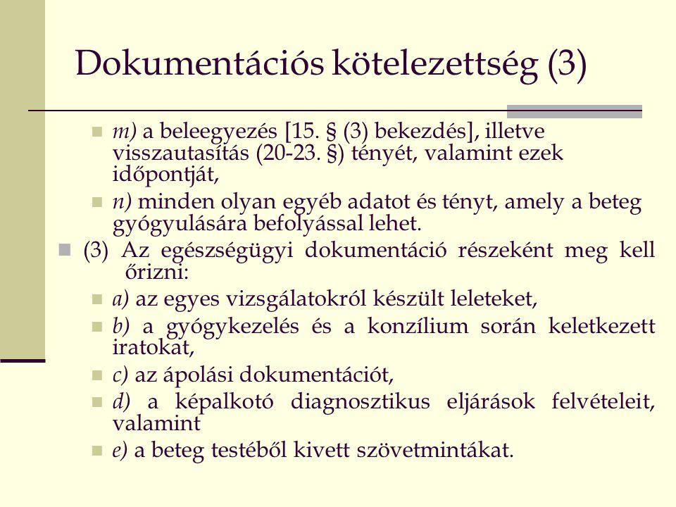 Dokumentációs kötelezettség (3)