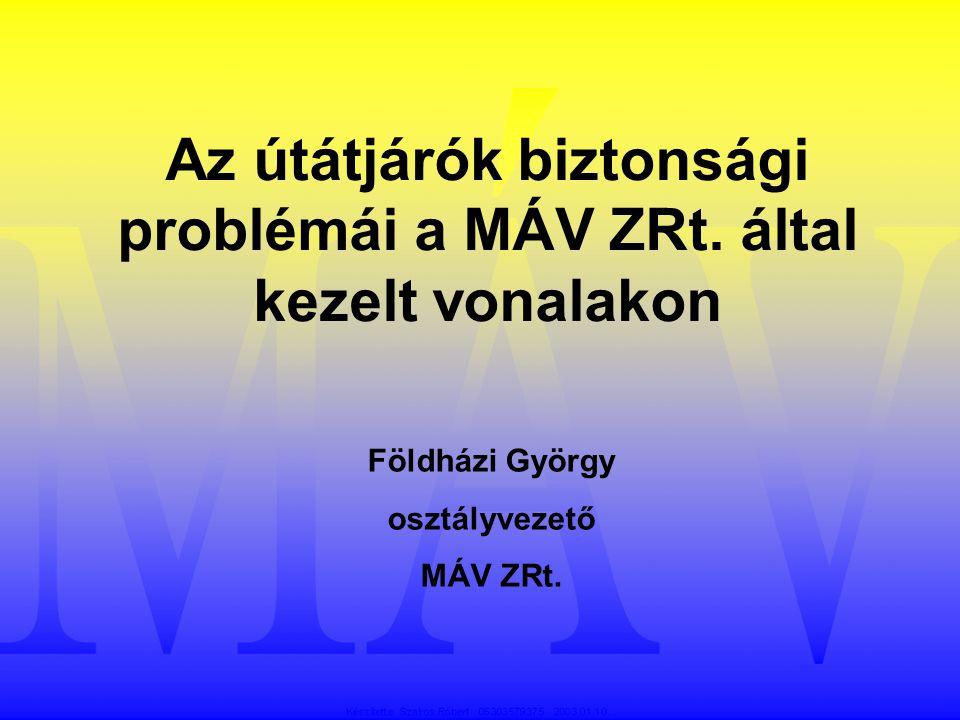 Az útátjárók biztonsági problémái a MÁV ZRt. által kezelt vonalakon