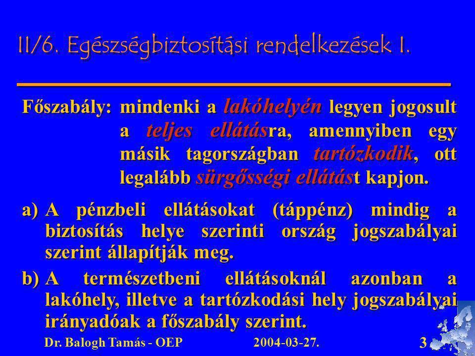 II/6. Egészségbiztosítási rendelkezések I.