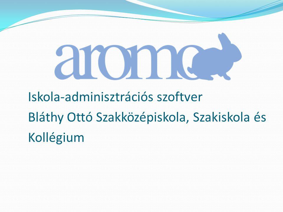Iskola-adminisztrációs szoftver Bláthy Ottó Szakközépiskola, Szakiskola és Kollégium