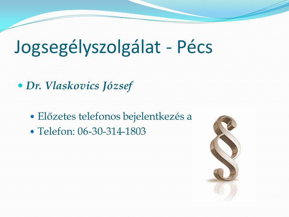 Jogsegélyszolgálat - Pécs