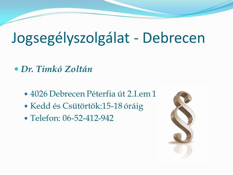 Jogsegélyszolgálat - Debrecen