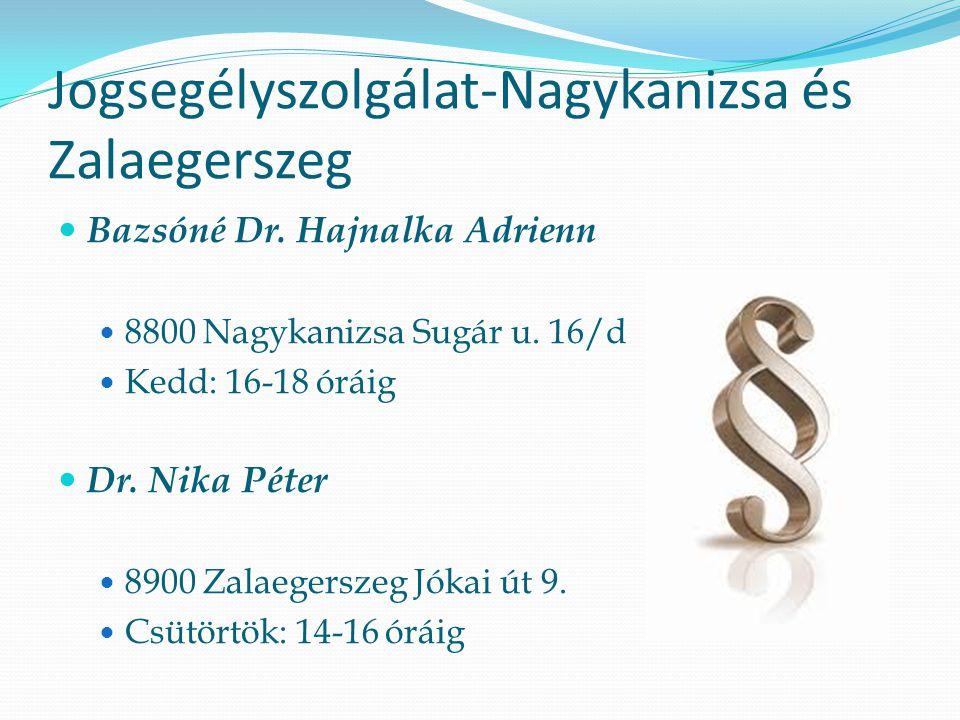 Jogsegélyszolgálat-Nagykanizsa és Zalaegerszeg