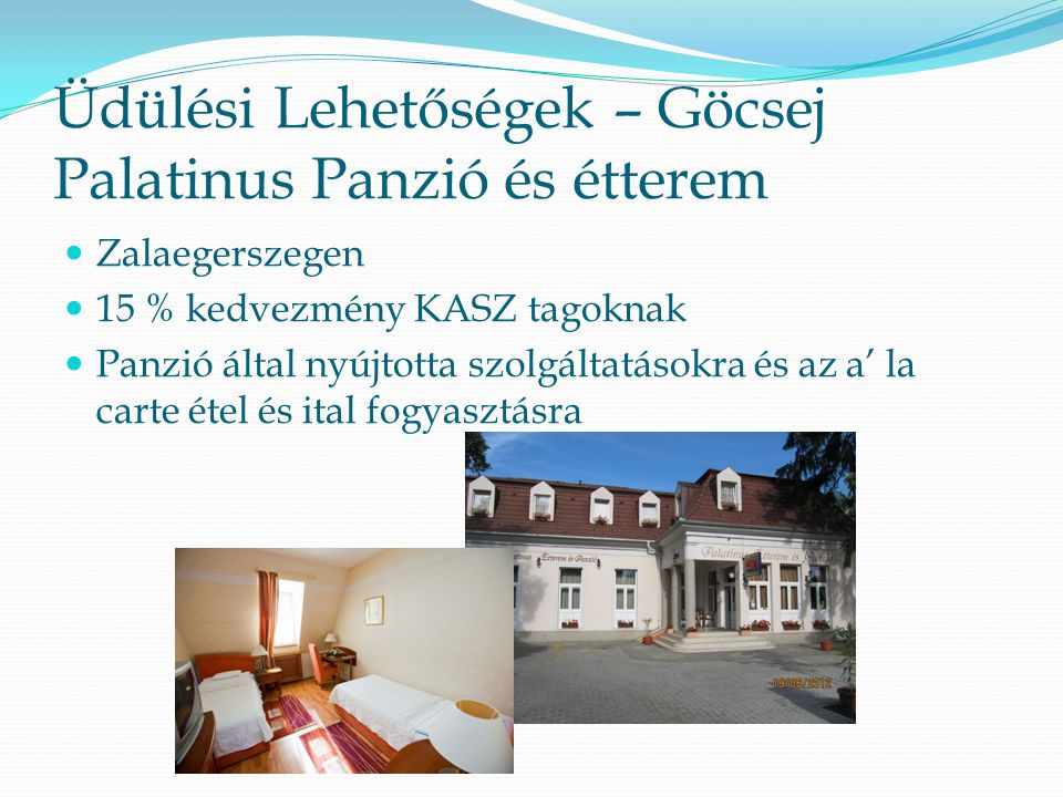 Üdülési Lehetőségek – Göcsej Palatinus Panzió és étterem