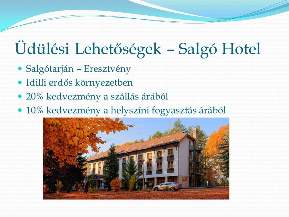 Üdülési Lehetőségek – Salgó Hotel