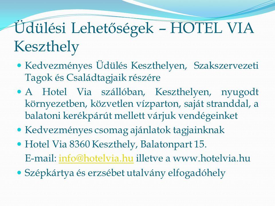Üdülési Lehetőségek – HOTEL VIA Keszthely