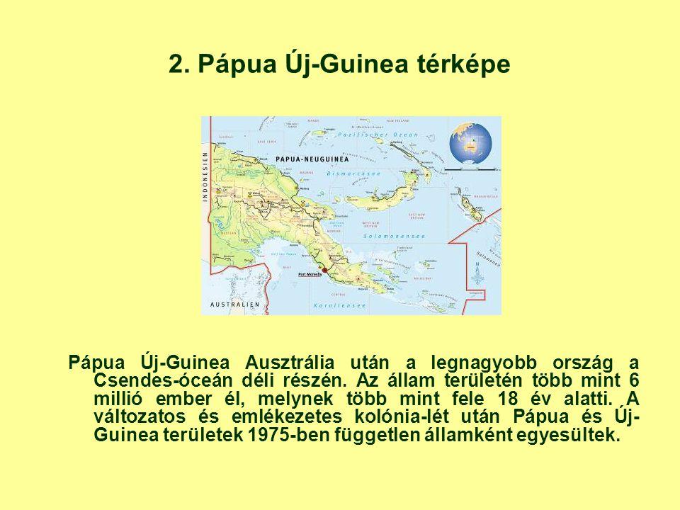 2. Pápua Új-Guinea térképe