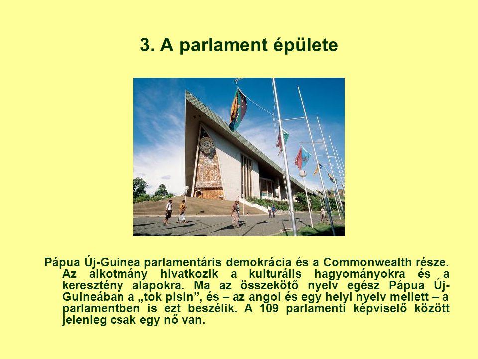 3. A parlament épülete