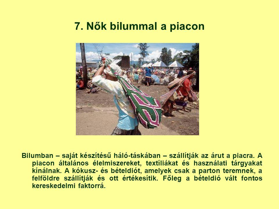 7. Nők bilummal a piacon