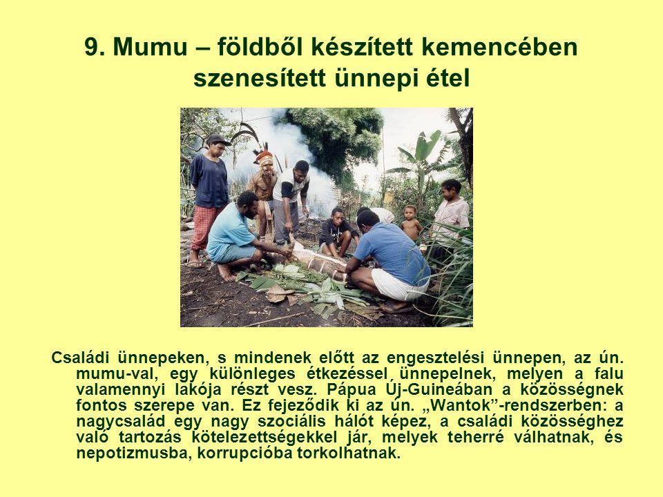 9. Mumu – földből készített kemencében szenesített ünnepi étel