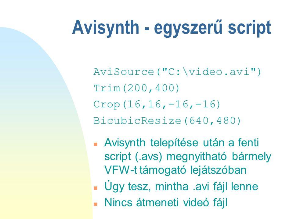 Avisynth - egyszerű script