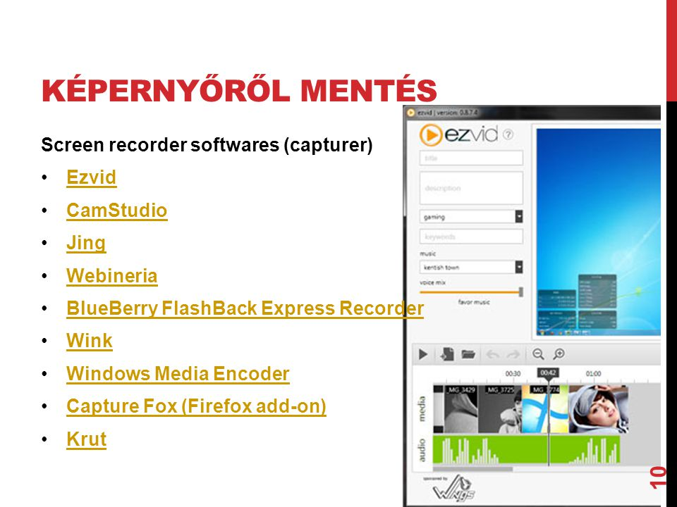 Képernyőről mentés Screen recorder softwares (capturer) Ezvid
