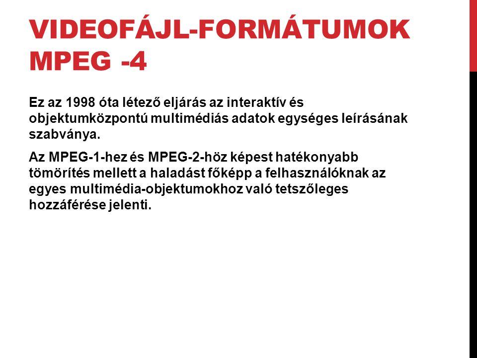 Videofájl-formátumok MPEG -4
