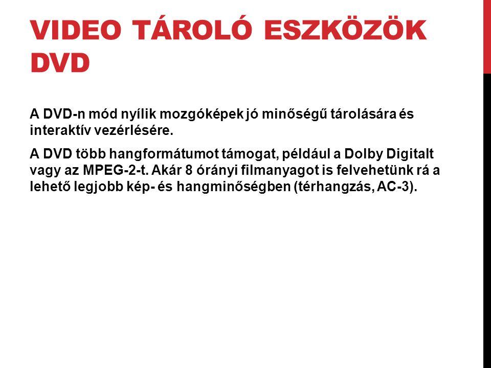 Video tároló eszközök DVD