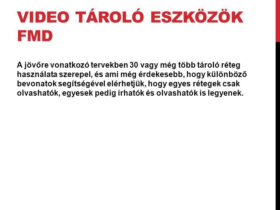 Video tároló eszközök FMD