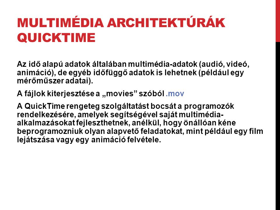 Multimédia architektúrák QuickTime