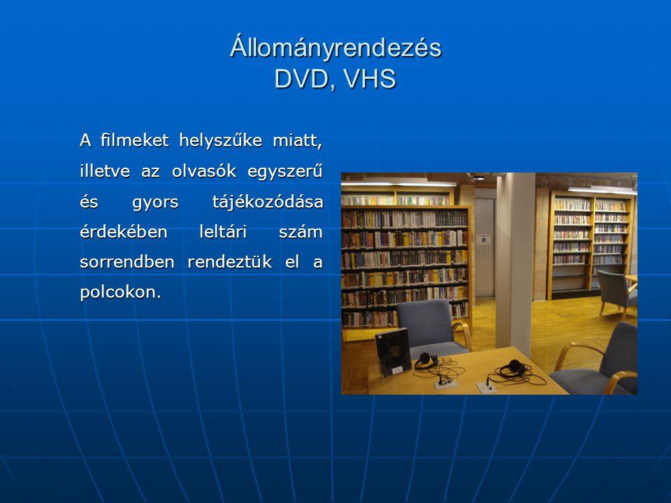 Állományrendezés DVD, VHS