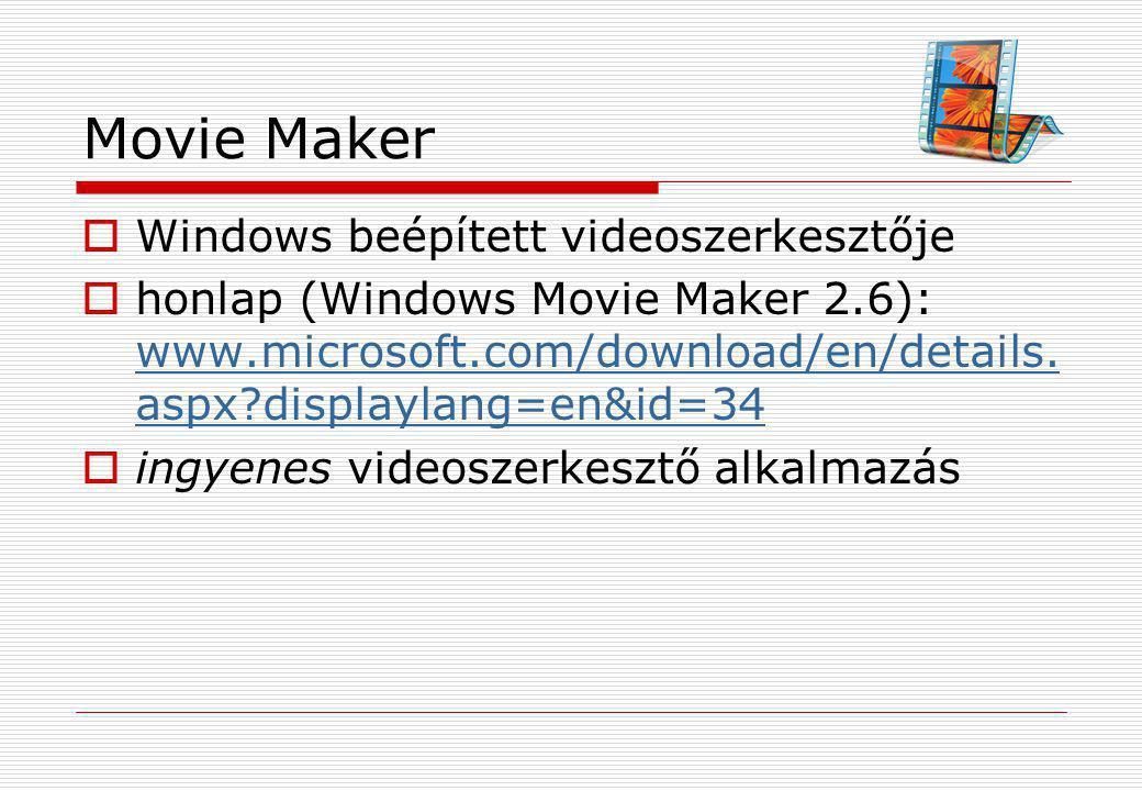 Movie Maker Windows beépített videoszerkesztője