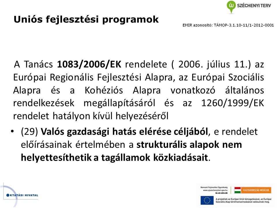 Uniós fejlesztési programok