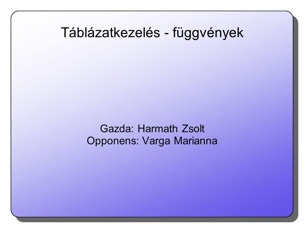 Táblázatkezelés - függvények