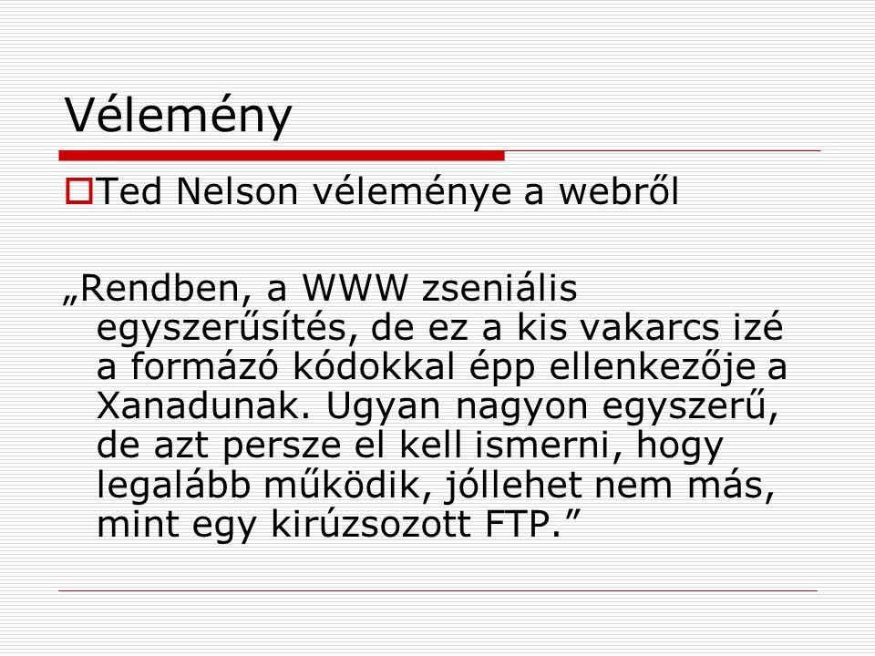 Vélemény Ted Nelson véleménye a webről