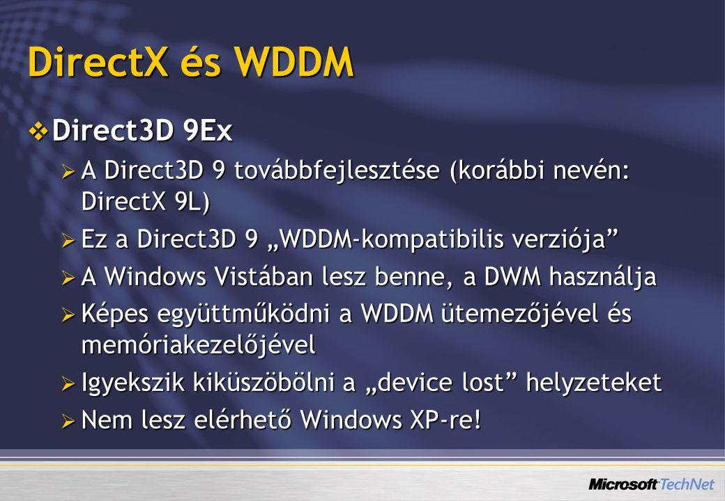 DirectX és WDDM Direct3D 9Ex
