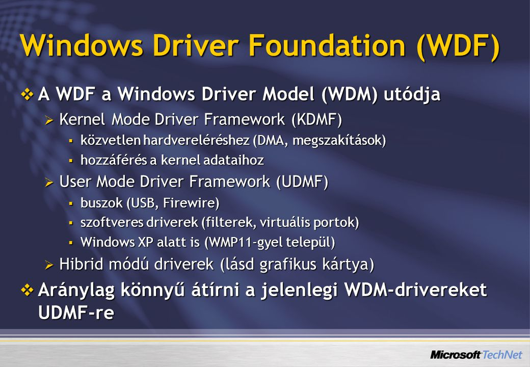 Windows Driver Foundation (WDF)