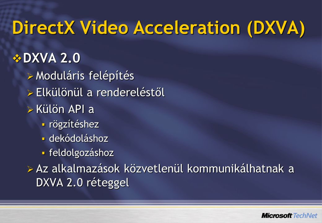 DirectX Video Acceleration (DXVA)