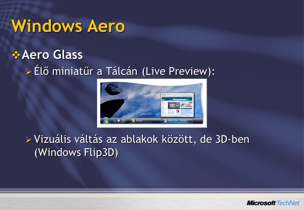 Windows Aero Aero Glass Élő miniatűr a Tálcán (Live Preview):
