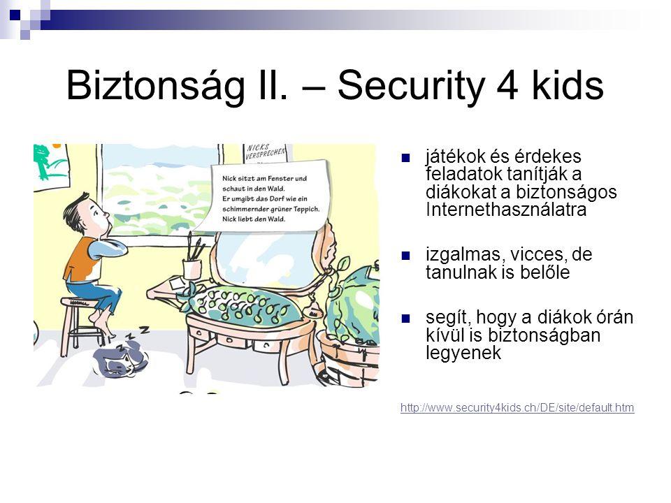 Biztonság II. – Security 4 kids