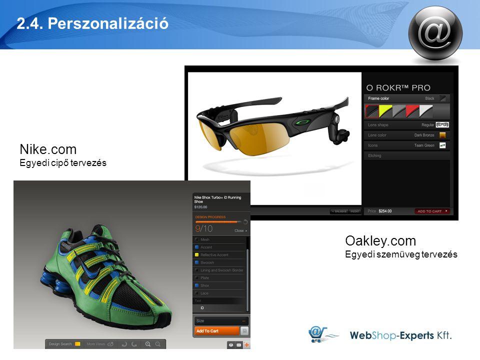 2.4. Perszonalizáció Nike.com Oakley.com Egyedi cipő tervezés