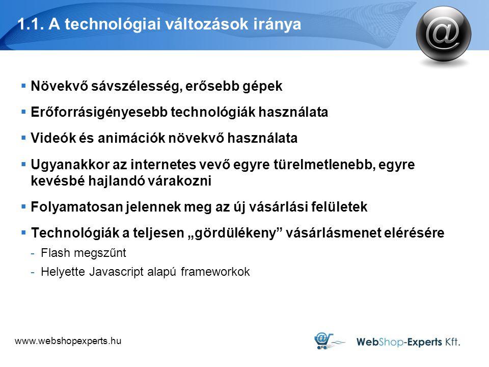 1.1. A technológiai változások iránya