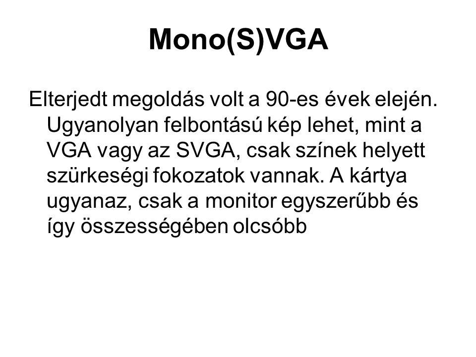 Mono(S)VGA