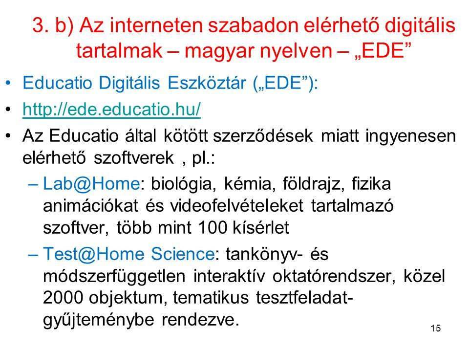 """3. b) Az interneten szabadon elérhető digitális tartalmak – magyar nyelven – """"EDE"""