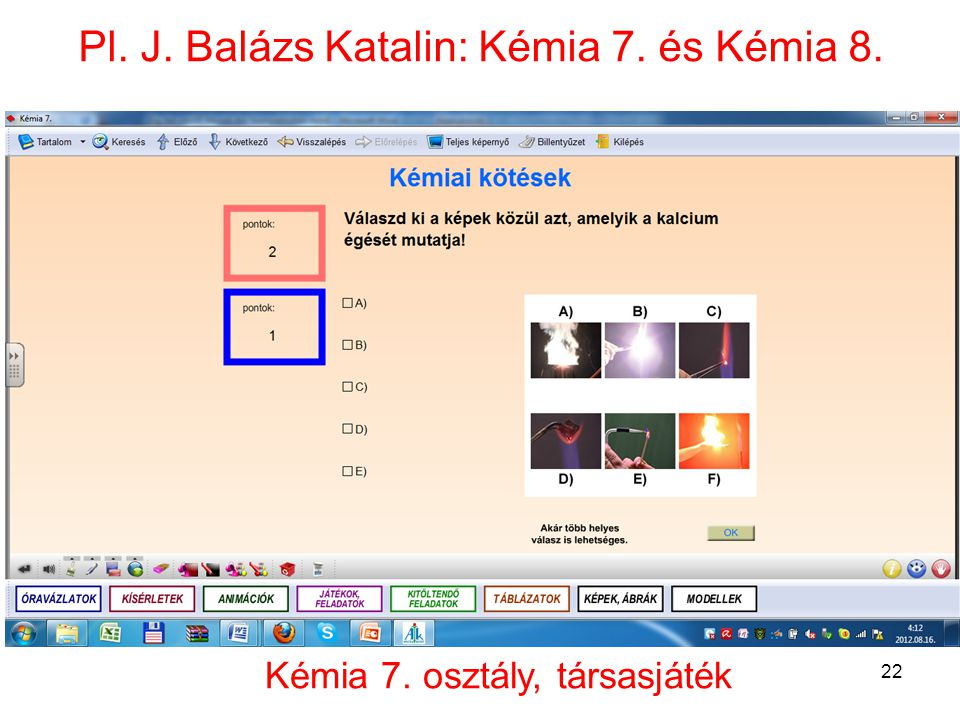 Pl. J. Balázs Katalin: Kémia 7. és Kémia 8.