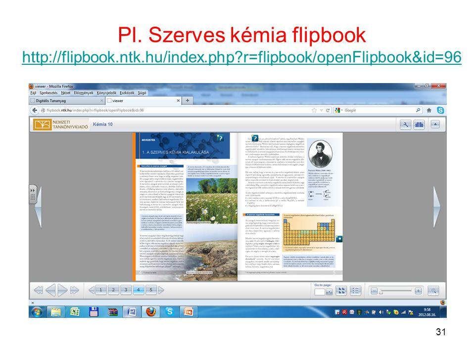 Pl. Szerves kémia flipbook http://flipbook. ntk. hu/index. php
