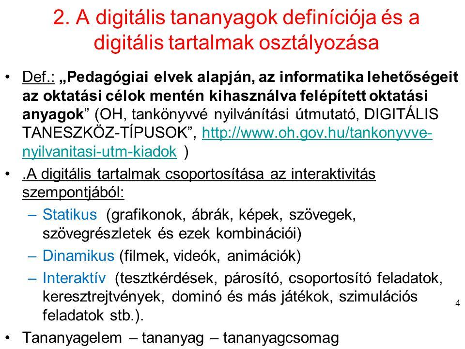 2. A digitális tananyagok definíciója és a digitális tartalmak osztályozása