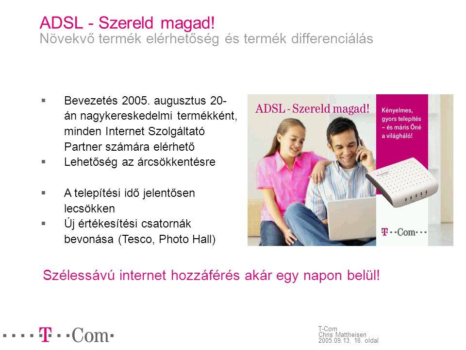 ADSL - Szereld magad! Növekvő termék elérhetőség és termék differenciálás