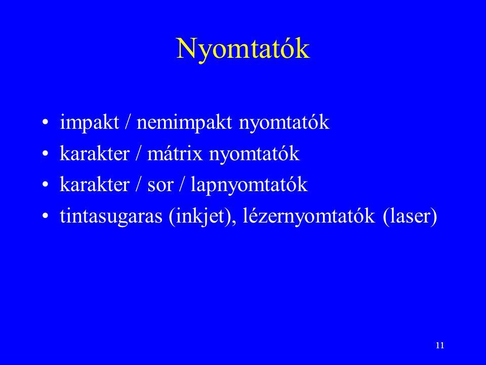 Nyomtatók impakt / nemimpakt nyomtatók karakter / mátrix nyomtatók