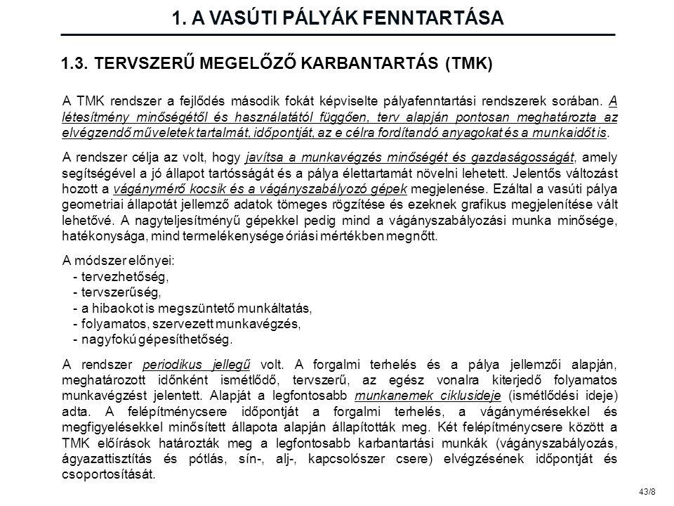 1. A VASÚTI PÁLYÁK FENNTARTÁSA
