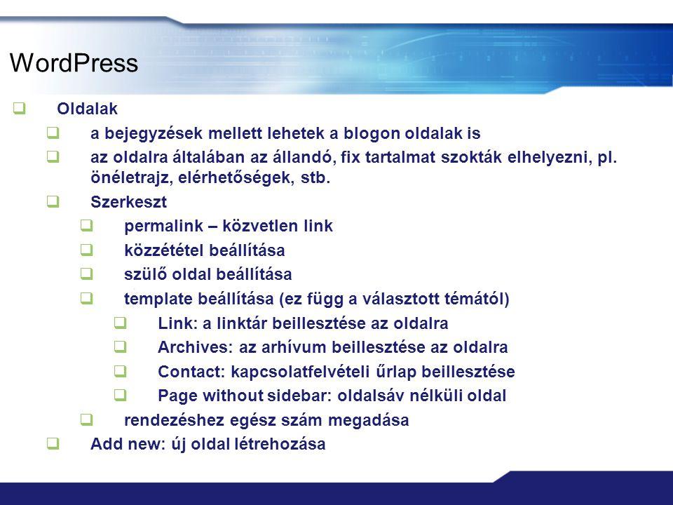 WordPress Oldalak a bejegyzések mellett lehetek a blogon oldalak is