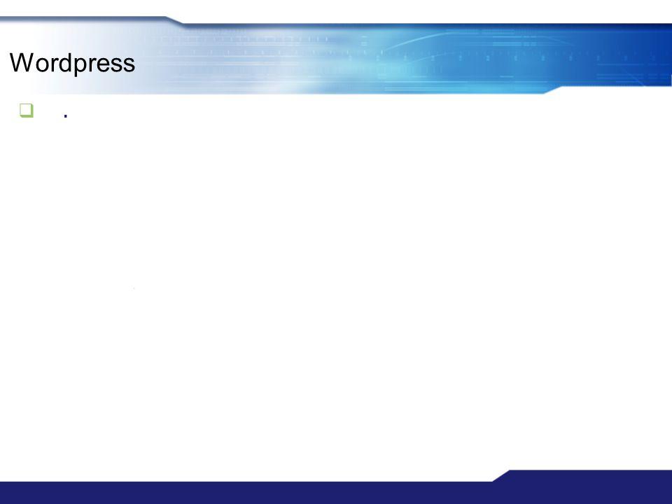 Wordpress .