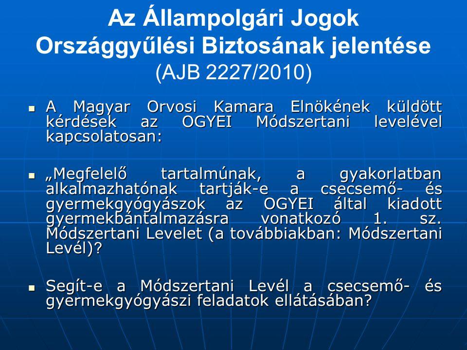 Az Állampolgári Jogok Országgyűlési Biztosának jelentése (AJB 2227/2010)