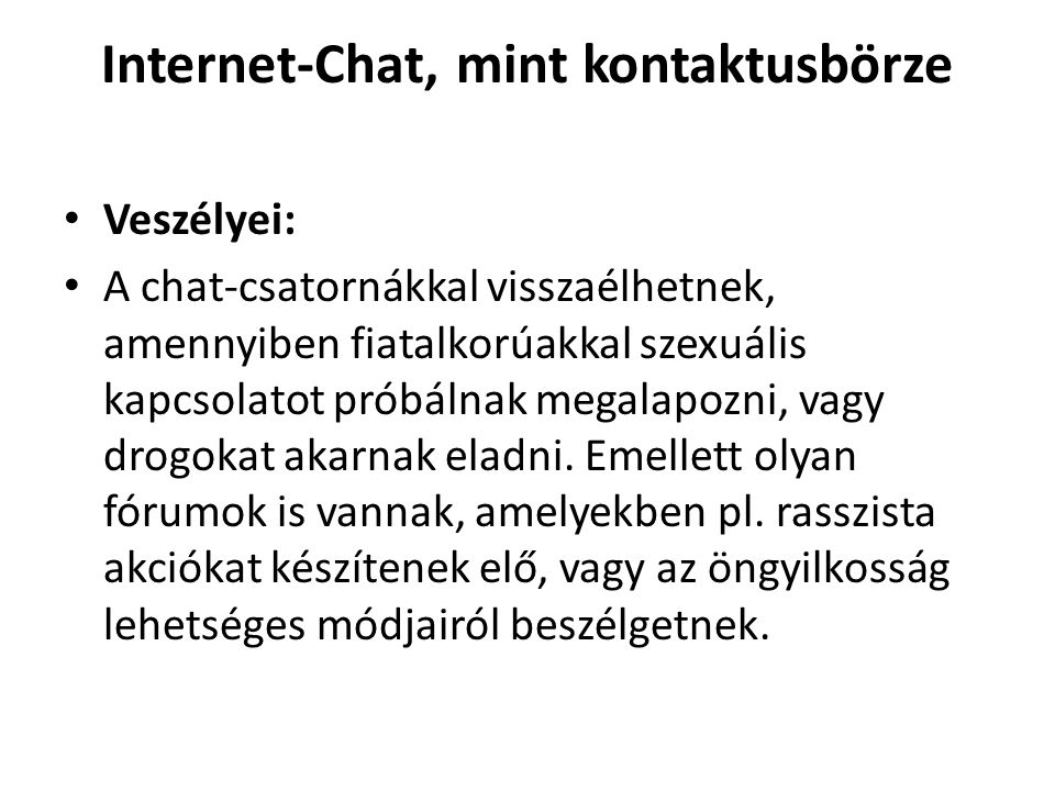 Internet-Chat, mint kontaktusbörze