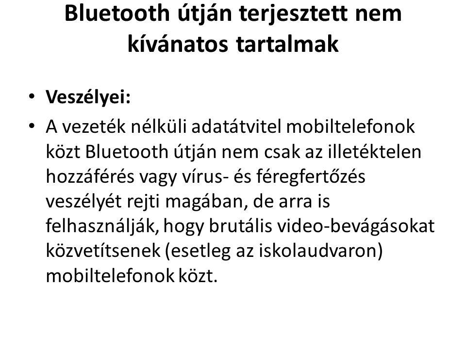 Bluetooth útján terjesztett nem kívánatos tartalmak