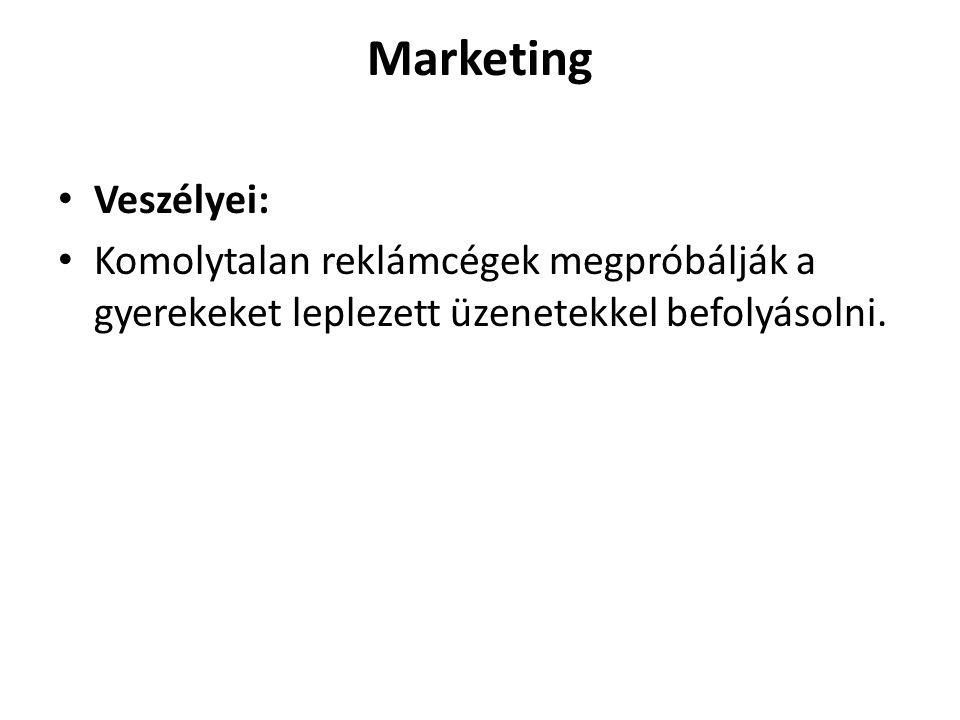 Marketing Veszélyei: Komolytalan reklámcégek megpróbálják a gyerekeket leplezett üzenetekkel befolyásolni.