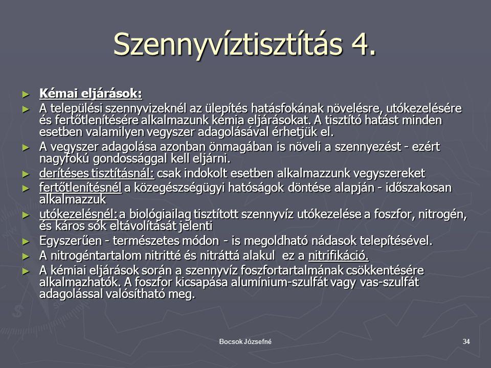 Szennyvíztisztítás 4. Kémai eljárások: