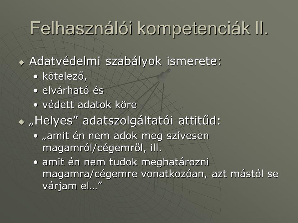 Felhasználói kompetenciák II.