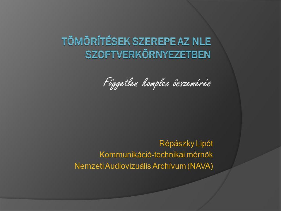 Tömörítések szerepe az NLE szoftverkörnyezetben